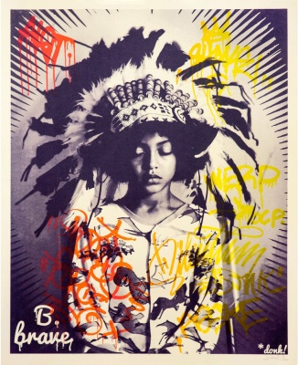 ''B Brave'' tagged second edition screenprint by Donk