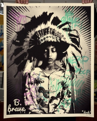 ''B Brave'' limited edition screenprint by Donk