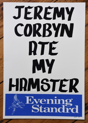 ''Jeremy Corbyn Ate My Hamster'' screenprint by Dr D aka Subvertiser