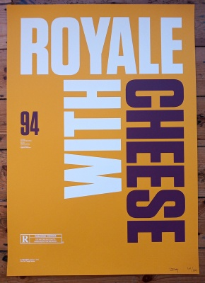 ''Royale with cheese'' screenprint by Inkcandy