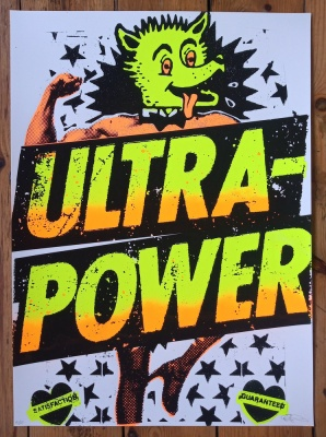 ''Ultra Power!'' limited edition screenprint by Ben Rider