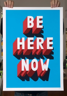 ''Be Here Now'' limited edition screenprint by Survival Techniques