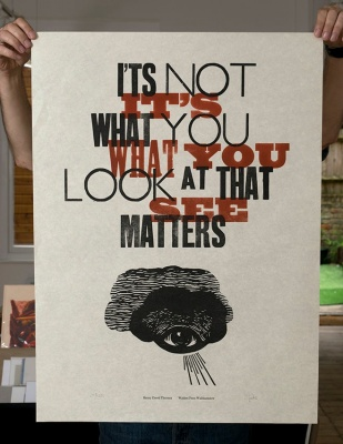 ''It's not what you look at...'' letterpress & woodcut print by Walden Press