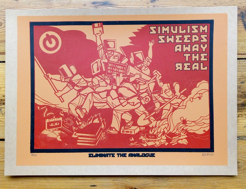 ''Eliminate the analogue'' screenprint by Leo Boyd