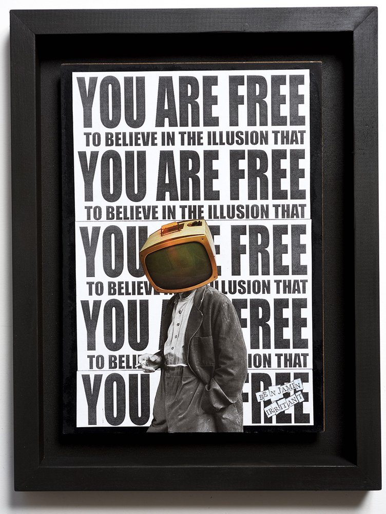 ''You are free'' original collage by Benjamin Irritant