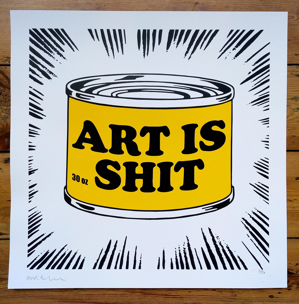 ''Art is shit'' limited edition screenprint by Mr Edwards