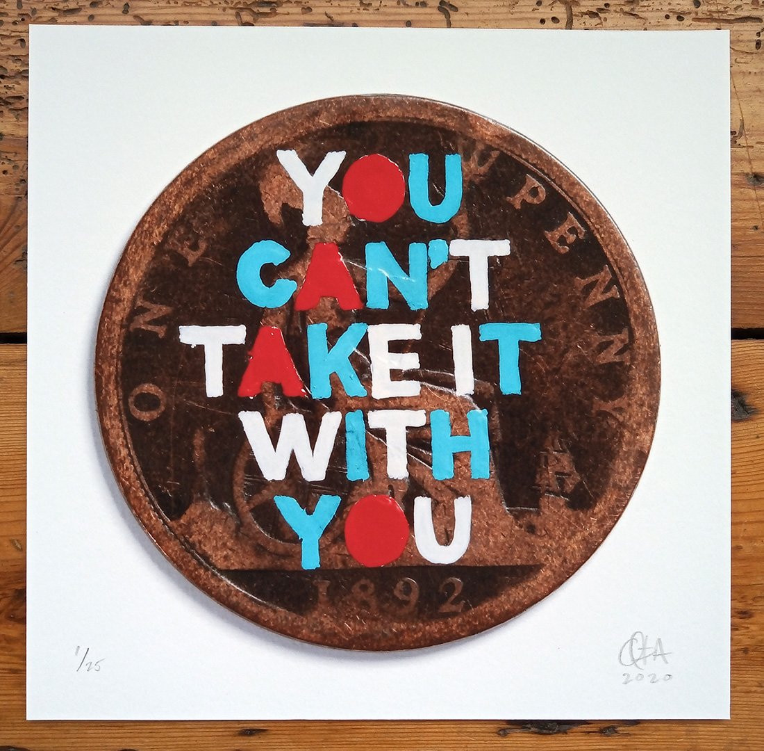 ''You can't take it...'' small limited edition print by Quiet British Accent