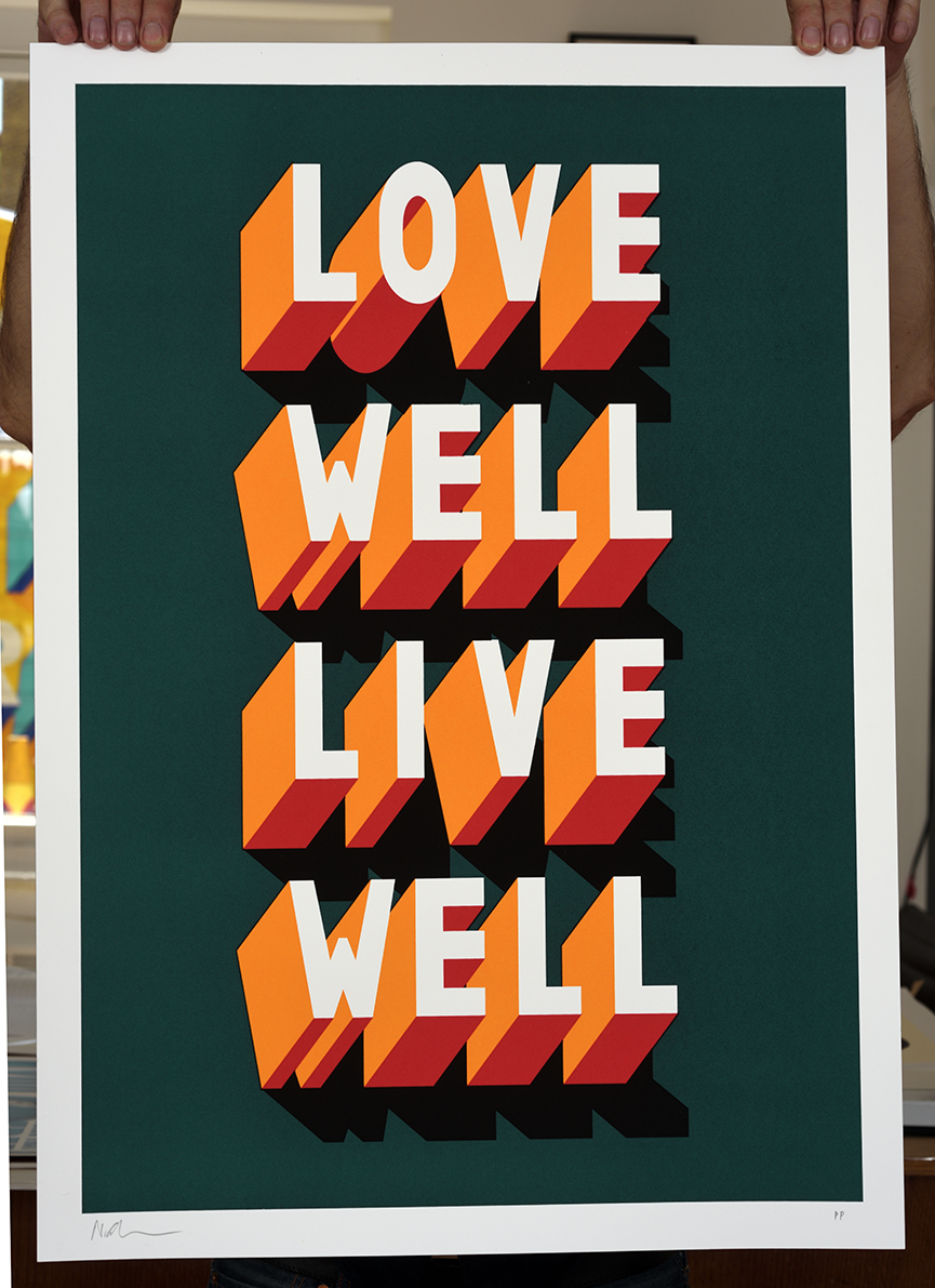 ''Love Well Live Well version 2'' limited edition screenprint by Survival Techniques