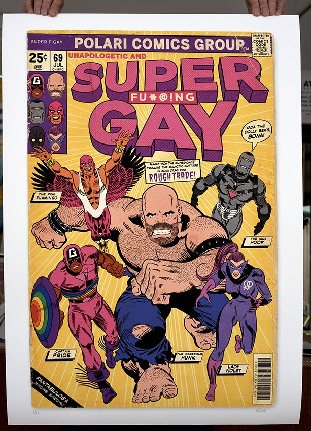 ''Super Fu**ing Gay'' limited edition giclée print by Villain